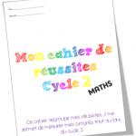 Cahier de réussites Cycle 2 Maths IO 2015