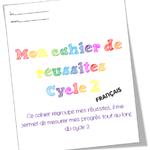 Cahier de réussites Cycle 2 Français IO 2015